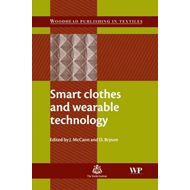 Smart Clothes and Wearable Technology (BOK)