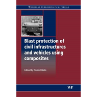 Blast Protection of Civil Infrastructures and Vehicles Using (BOK)
