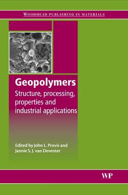 Geopolymers: Structures, Processing, Properties and Industrial Applications (BOK)