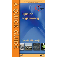 Quick Guide to Pipeline Engineering (BOK)