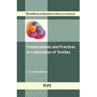 Fundamentals and Practices in Colouration of Textiles (BOK)