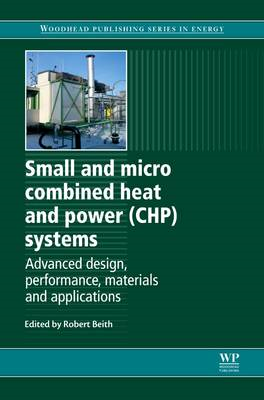 Small and Micro Combined Heat and Power (CHP) Systems (BOK)