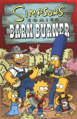 Simpsons Comics Barn Burner (BOK)