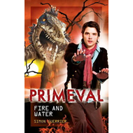 Primeval: Fire and Water (BOK)