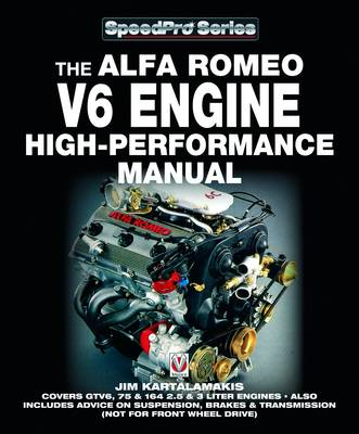 Alfa Romeo V6 Engine - High Performance Manual (BOK)