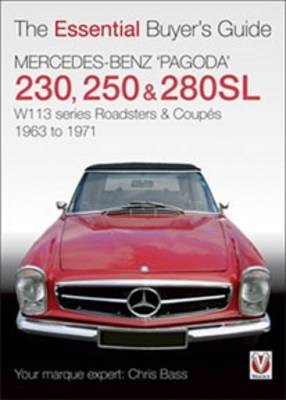 Mercedes Benz Pagoda 230SL, 250SL and 280SL Roadsters and Co (BOK)