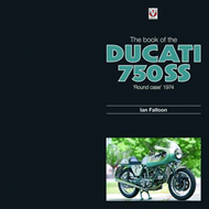 The Book of the Ducati 750SS Round Case 1974 (BOK)