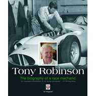 Tony Robinson - The Biography of a Race Mechanic (BOK)