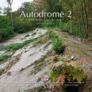 Autodrome: The lost race circuits of the world: v. 2 (BOK)