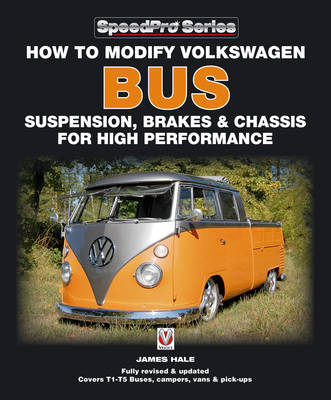 How to Modify Volkswagen Bus Suspension, Brakes & Chassis for High Performance (BOK)