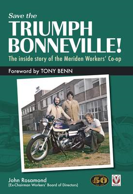 Save the Triumph Bonneville! - The inside story of the Merid (BOK)