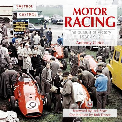 Motor Racing: The Pursuit of Victory 1930-1962 (BOK)
