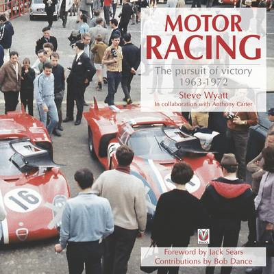 Motor Racing: The Pursuit of Victory 1963 to 1972 (BOK)