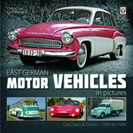 East German Motor Vehicles in Pictures (BOK)