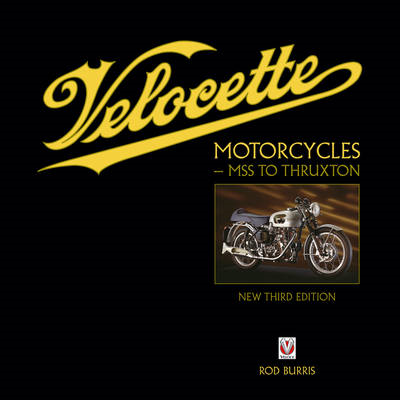 Velocette Motorcycles - MSS to Thruxton (BOK)