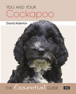 You and Your Cockapoo: The Essential Guide (BOK)