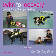 Swim to Recovery: Canine Hydrotherapy Healing (BOK)