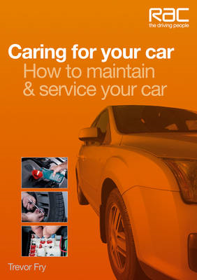 Caring for Your Car: How to Maintain & Service Your Car (BOK)