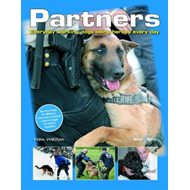 Partners: Everyday Working Dogs Being Heroes Every Day (BOK)
