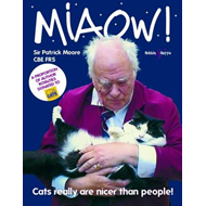 Miaow!: Cats Really are Nicer Than People! (BOK)