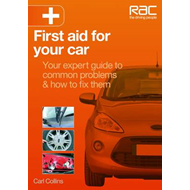 First Aid for Your Car: Your Expert Guide to Common Problems & How to Fix Them (BOK)
