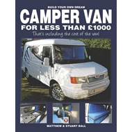 Build Your Own Dream Camper Van for Less Than GBP1000 (BOK)
