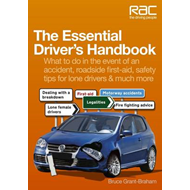 The Essential Driver's Handbook: What to Do in the Event of an Accident, Roadside First-aid, Safety (BOK)