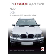 BMW X5: The Essential Buyer's Guide: All First Generation (E53) Models 1999 to 2006 (BOK)