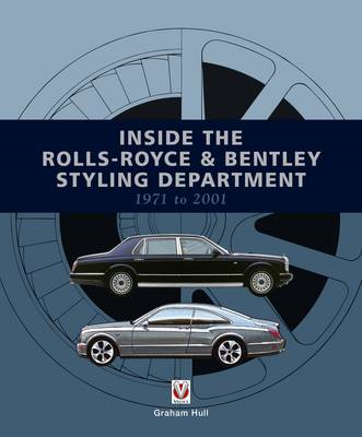 Inside the Rolls-Royce & Bentley Styling Department 1971 to (BOK)