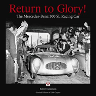 Return to Glory!: The Mercedes 300 SL Racing Car (BOK)