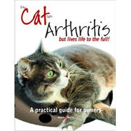 My Cat Has Arthritis ... but Lives Life to the Full! (BOK)