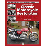Beginner's Guide to Classic Motorcycle Restoration (BOK)