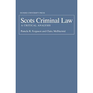 Scots Criminal Law: A Critical Analysis (BOK)