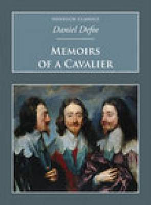 Memoirs of a Cavalier: A Military Journal of the Wars in Germany and the Wars in England (BOK)
