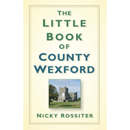 Little Book of County Wexford (BOK)