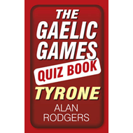 Gaelic Games Quiz Book: Tyrone (BOK)