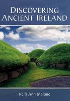 Discovering Ancient Ireland (BOK)