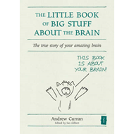 Little Book of Big Stuff About the Brain (BOK)