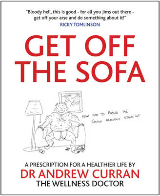 Get Off the Sofa: A Prescription For a Healthier Life (BOK)