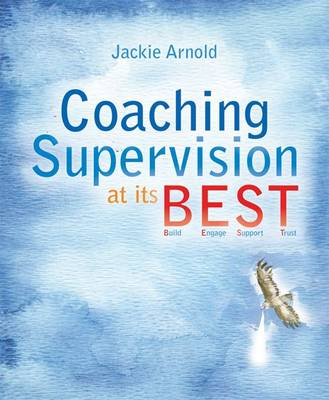 Coaching Supervision at its B.E.S.T. (BOK)