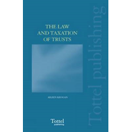 The Law and Taxation of Trusts (BOK)