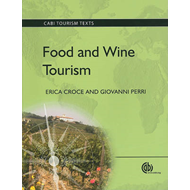 Food and Wine Tourism: Integrating Food, Travel and Territory (BOK)