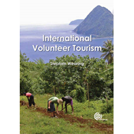 International Volunteer Tourism: Integrating Travellers and Communities (BOK)