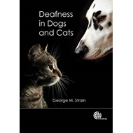 Deafness in Dogs and Cats (BOK)