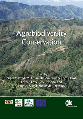 Agrobiodiversity Conservation: Securing the Diversity of Crop Wild Relatives and Landraces (BOK)