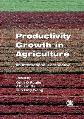 Productivity Growth in Agriculture: An International Perspective (BOK)