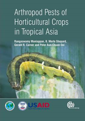 Arthropod Pests of Horticultural Crops in Tropical Asia (BOK)