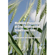 Modeling Physiology of Crop Development, Growth and Yield (BOK)
