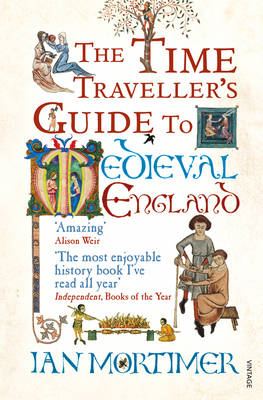 Time Traveller's Guide to Medieval England (BOK)
