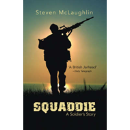 Squaddie: A Soldier's Story (BOK)